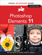 Photoshop Elements 11 Visual QuickStart Guide