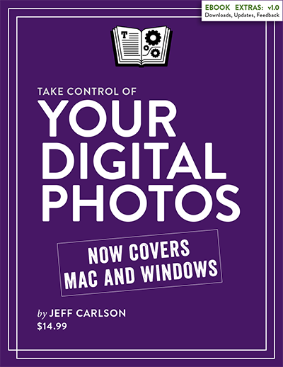 Take Control of Your Digital Photos