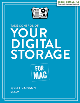 Take Control of Your Digital Storage