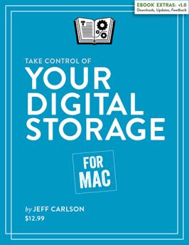 Take Control of Your Digital Storage